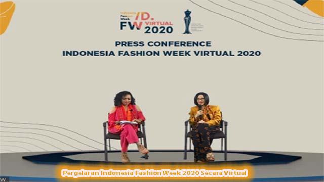 Pergelaran Indonesia Fashion Week 2020 Secara Virtual