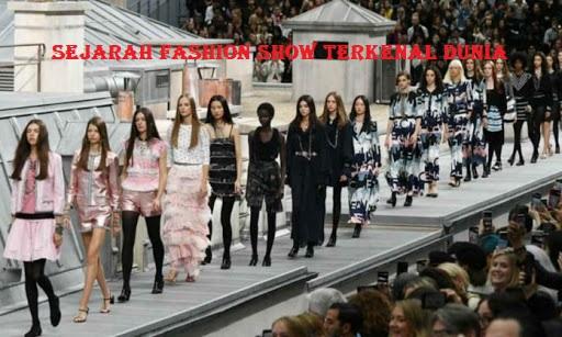 Sejarah Fashion Show Terkenal Dunia