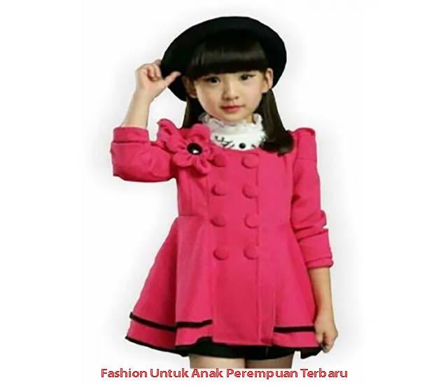 Fashion Untuk Anak Perempuan Terbaru 2021